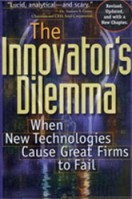the innovator's dilemma clayton christensen